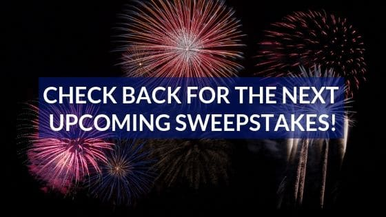 check back for new sweepstakes